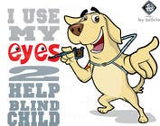 Contest Entry #30 for Cartoon illustration for charity: Use your eyes to help a blind child