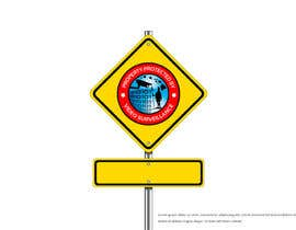 #1 for Design a sign for security surveillance by abscondet