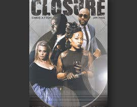 nº 21 pour MOVIE COVER DESIGN for CLOSURE par BonaFideGPX