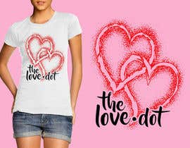 nº 59 pour Design a T-Shirt, the love dot v1 par makaryo