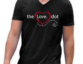 nº 54 pour Design a T-Shirt, the love dot v1 par armamun2021