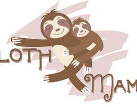 #5 for Logo Design for SLOTH MAMA by megquinn