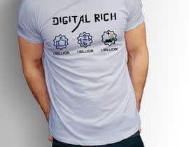 nº 27 pour Design a T-Shirt_Digital Rich par RafeursDesign