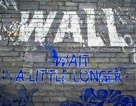 #35 for Illustrate Something - Image of a wall with a quote by mayank94214