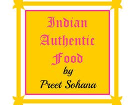 "nº 8 pour Logo for ""Indian Authentic Food By Preet Sohana"" par legalidentities"