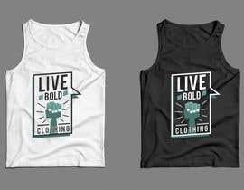 Nro 27 kilpailuun Design Summer Tank Top for Live Bold Clothing käyttäjältä SupertrampDesign