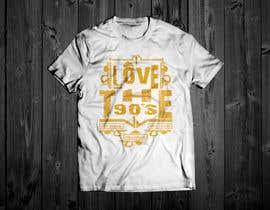 nº 28 pour Design a T-Shirt_ilovethe90s par mdakirulislam