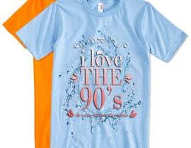 nº 23 pour Design a T-Shirt_ilovethe90s par zobayertoha