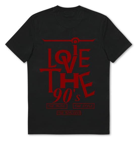Proposition n°35 du concours Design a T-Shirt_ilovethe90s
