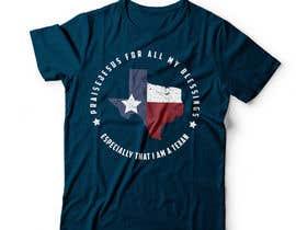 nº 29 pour Design a T-Shirt - Praise /Texas par DAISYMURGA