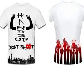 vivgos11 tarafından Design a T-Shirt for Hands Up Dont Shoot Campaign için no 11