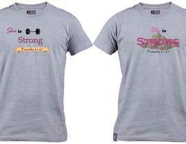 nº 31 pour Design a T-Shirt -  She is Strong -- 2 par JonathanBrandow