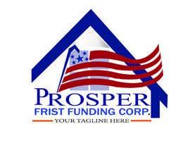 Nro 46 kilpailuun Design a Logo for Prosper First Funding Corp. käyttäjältä tauhidhasan20