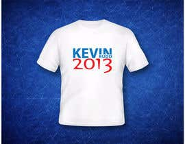nº 187 pour T-shirt Design for Help Former Australian Prime Minister Kevin Rudd design an election T-shirt! par blarak