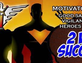 Číslo 12 pro uživatele Design a Banner/Facebook/Twitter Illustrations for Hero Motivators od uživatele savitamane212