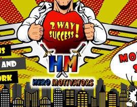 Číslo 16 pro uživatele Design a Banner/Facebook/Twitter Illustrations for Hero Motivators od uživatele maribellpertuz