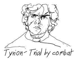"""#14 for Create a """"Tyrion -  Trial by combat"""" Illustration for a t-shirt af kibamonkey"""