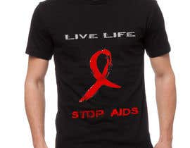 #12 for Design a T-Shirt For HIV Awareness af keenSmart