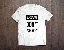 #4 untuk I need a tshirt design oleh sabbir911
