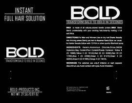#59 cho Design a Hair Product Label that is Clean, portrays Confidence, and is BOLD bởi foysalzuben