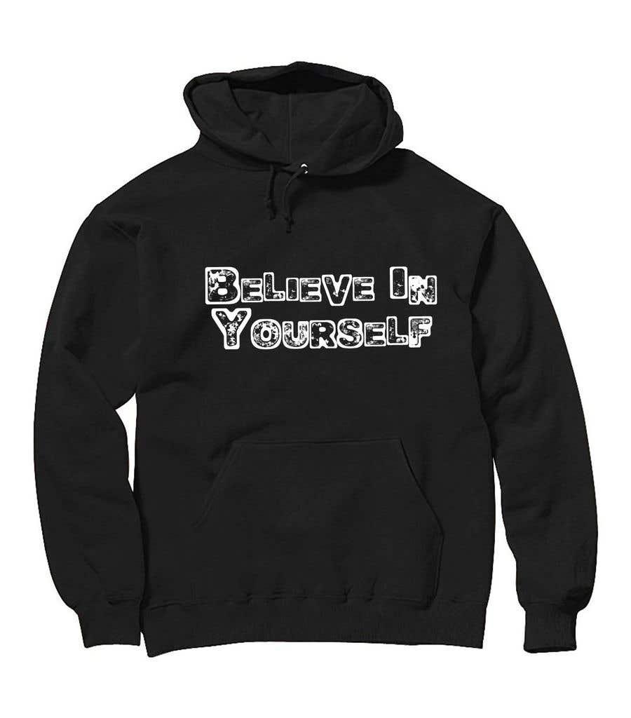 Penyertaan Peraduan #10 untuk Graphic design slogan for hoodie/jumper