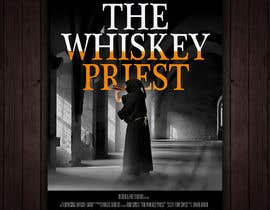 """#11 for Create a Movie Poster - """"The Whiskey Priest"""" by redAphrodisiac"""