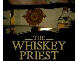 """#19 for Create a Movie Poster - """"The Whiskey Priest"""" by DaveWL"""