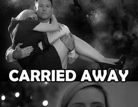 "#36 for Create a Movie Poster - ""Carried Away"" by tipu19742003"