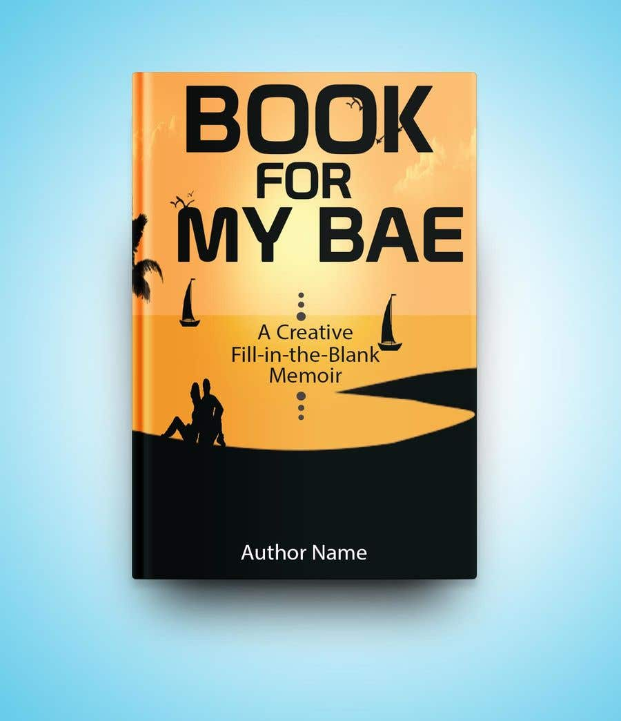 Entry #12 by abuhanifaeu for Book for My Bae: A Creative Fill-in-the