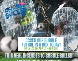 #8 cho Design a Flyer for Bubble Futbol KC bởi mrsheergenius