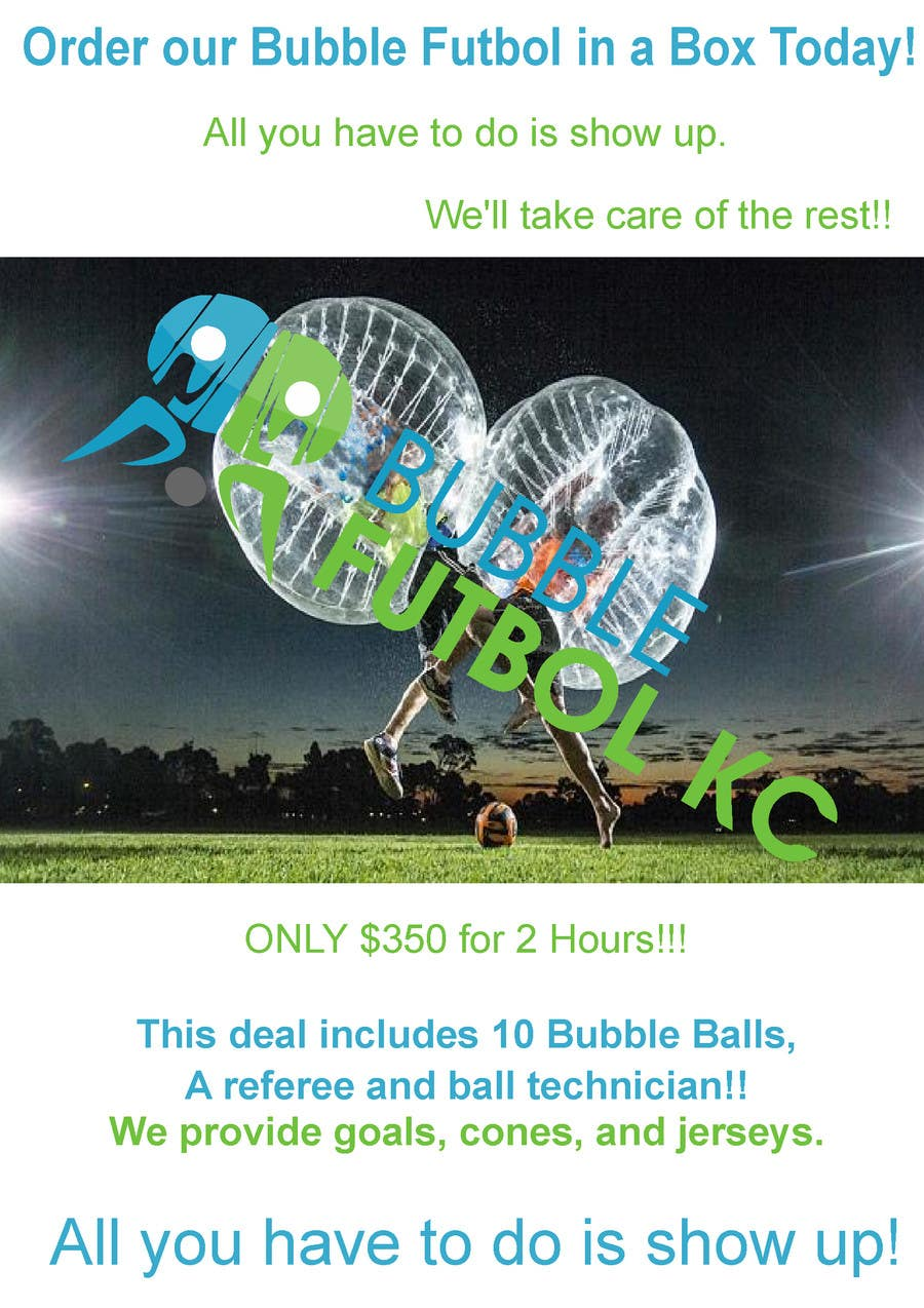 Bài tham dự cuộc thi #                                        5                                      cho                                         Design a Flyer for Bubble Futbol KC
