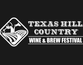 danumdata tarafından Logo Design for Texas Hill Country Wine & Brew Fest için no 70