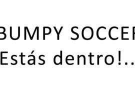 #68 para Eslogan para Bumpy Soccer de navarrete