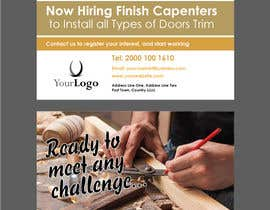 #10 per I have a Moulding business and I'm looking to hire experienced finish carpenters to install all types of doors trim. Please provide me with a advertising poster both in Spanish and English.  I am looking for a poster to advertise the job openings thanks da printrungraphics