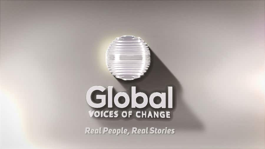 Contest Entry #6 for You Tube Intro and Outro for Global Voices of Change. ORIGINAL work. Read guideline carefully!!!!!