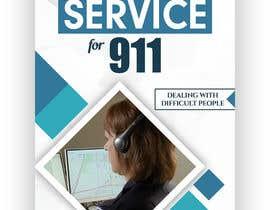 Nro 17 kilpailuun 9-1-1 Customer Service Book Cover käyttäjältä syedanooshxaidi9