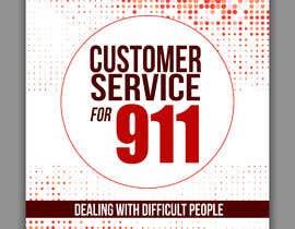 Nro 50 kilpailuun 9-1-1 Customer Service Book Cover käyttäjältä freeland972