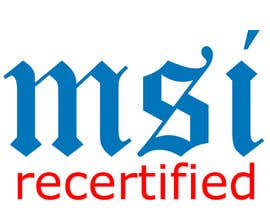 """#16 for Create a logo that says """"MSI Recertified Laptops"""" by masalampintu"""