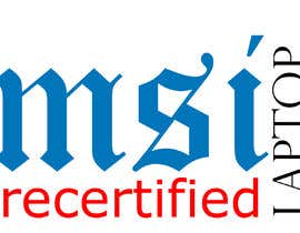 "#18 for Create a logo that says ""MSI Recertified Laptops"" by masalampintu"