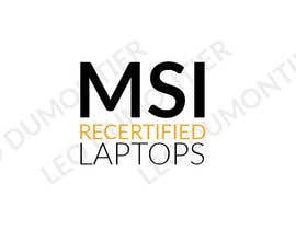 "#1 for Create a logo that says ""MSI Recertified Laptops"" by LeoDumontier"