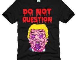 #9 untuk Trump They Live Design oleh anams