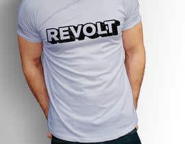 nº 36 pour Revolt T Shirt par AfridiGraphics