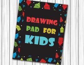 #41 untuk Kids Drawing Pad oleh issh12