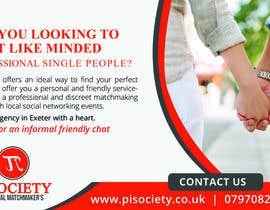 #16 for I need a half page advert for a quality magazine.  We are a matchmaking company and want to appeal to the age 45 plus market.   To include a quality picture with our logo. Website www.pisociety.co.uk af mfyad