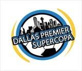 Graphic Design Inscrição do Concurso Nº8 para Logo Design for Dallas Premier Supercopa