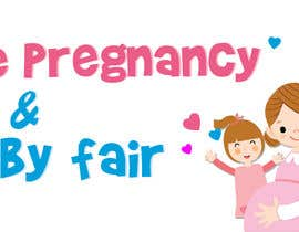 #16 for The Pregnancy & Baby Fair Logo by soulkarazo1234