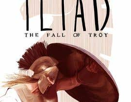 "#82 for Illustration of cover page for a Greek Mythology e-book entitled ""The Iliad"" with provisional subtitle ""The fall of Troy"" by Gunacidus"