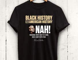 #5 untuk Black History T-Shirt Design oleh rnog