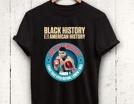 #16 untuk Black History T-Shirt Design oleh rnog