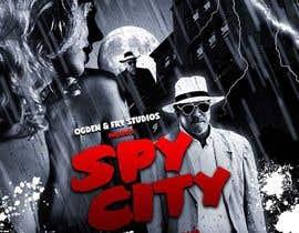 "arrecife1969 tarafından Create a Movie Poster - ""Spy City"" için no 11"